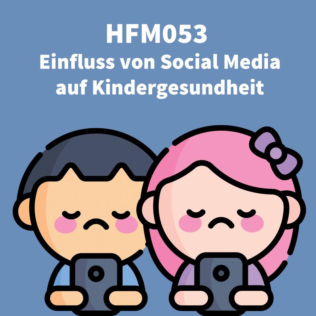 Social media, Kindergesundheit, YouTube, Instagram, TikTok