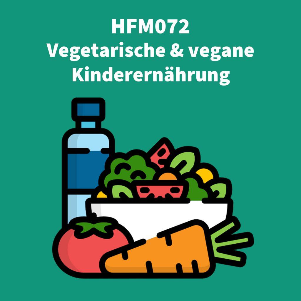 Coverbild der Podcastfolge zur vegetarischen und veganen Kinderernährung