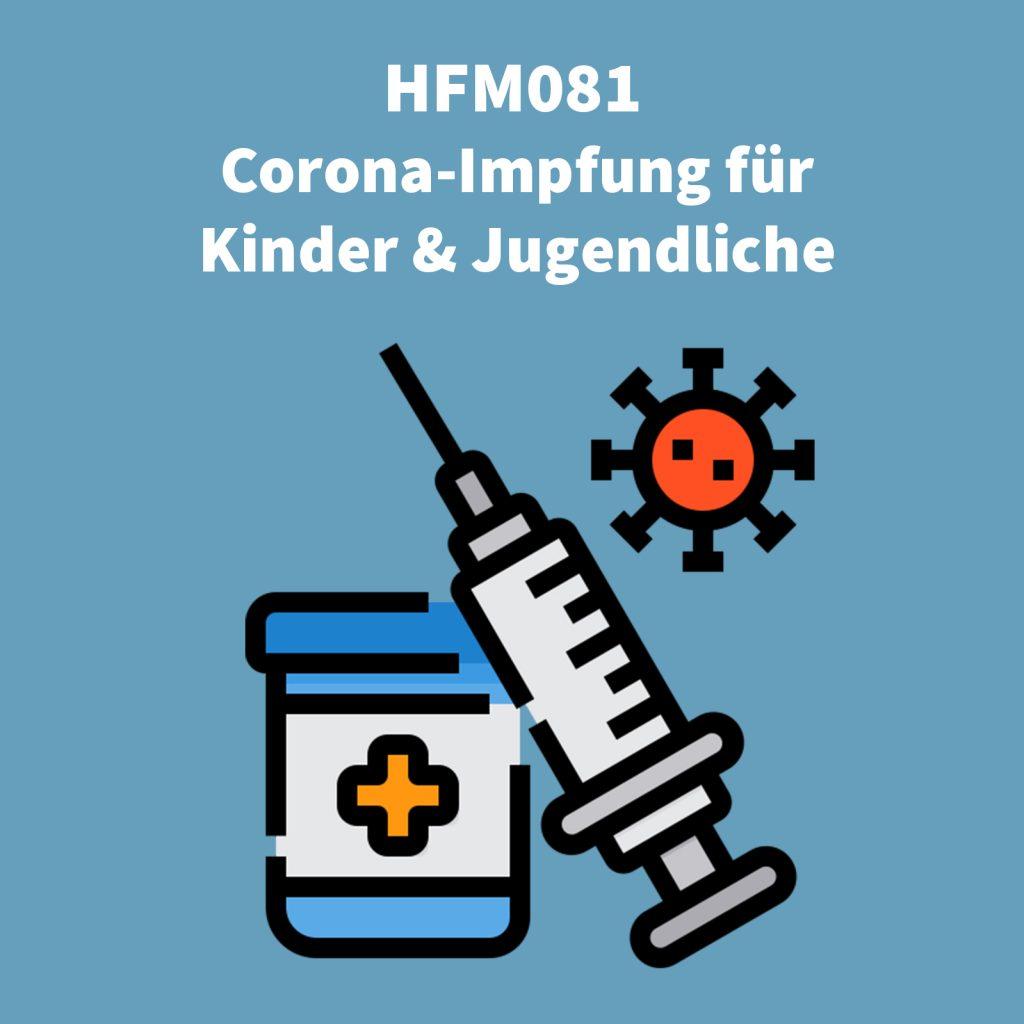 Titelbild der Podcastfolge zur Coronaimpfung für Kinder & Jugendliche